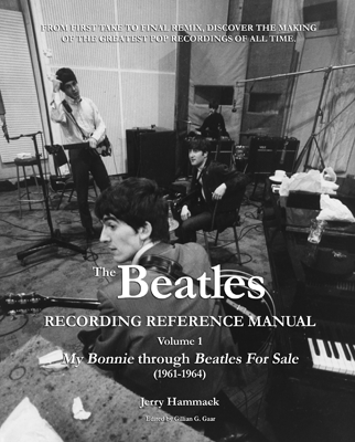 SIGNED: BEATLES RECORDING REFERENCE MANUAL. VOLUME 1