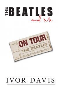 SIGNED - THE BEATLES AND ME ON TOUR