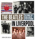 THE BEATLES IN LIVERPOOL BOOK