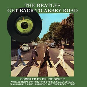 SIGNED - THE BEATLES GET BACK TO ABBEY ROAD