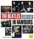 THE BEATLES IN HAMBURG:
