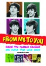 FROM ME TO YOU: SONGS BEATLES COVERED AND GAVE AWAY