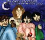 I'M ONLY SLEEPING:LULLABY OF BEATLE LAND