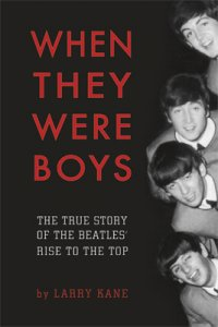 WHEN THEY WERE BOYS - By Larry Kane