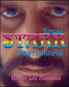 RINGO STARR: PHOTOGRAPHS SIGNED by NANCY LEE ANDREWS