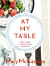 AT MY TABLE: VEGETARIAN FEASTS FOR FAMILY & FRIENDS - Last Copy.