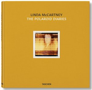 LINDA McCARTNEY: THE POLAROID DIARIES - COLLECTOR'S EDITION SIGNED BY PAUL