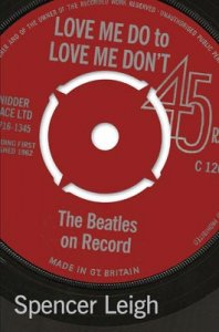 LOVE ME DO TO LOVE ME DON'T: THE BEATLES ON RECORD - Last Two Copies