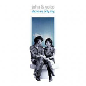JOHN & YOKO - ABOVE US ONLY SKY - BLU RAY
