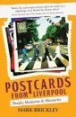 SIGNED: POSTCARDS FROM LIVERPOOL by Mark Brickley