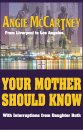 YOUR MOTHER SHOULD KNOW SIGNED BY ANGIE McCARTNEY