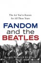 FANDOM AND THE BEATLES by KEN WOMACK & KIT O'TOOLE
