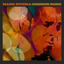 SIGNED - COMMON BOND CD by MARK RIVERA