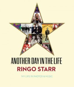 RINGO STARR: ANOTHER DAY IN THE LIFE Book