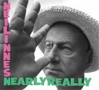 NEIL INNES - NEARLY REALLY CD
