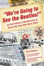 WE'RE GOING TO SEE THE BEATLES BOOK - Save 25%