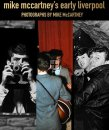 SIGNED: MIKE McCARTNEY'S EARLY LIVERPOOL BOOK Due Spring, 2021