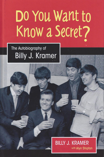 Signed Billy J Kramer Book Do You Want To Know A Secret